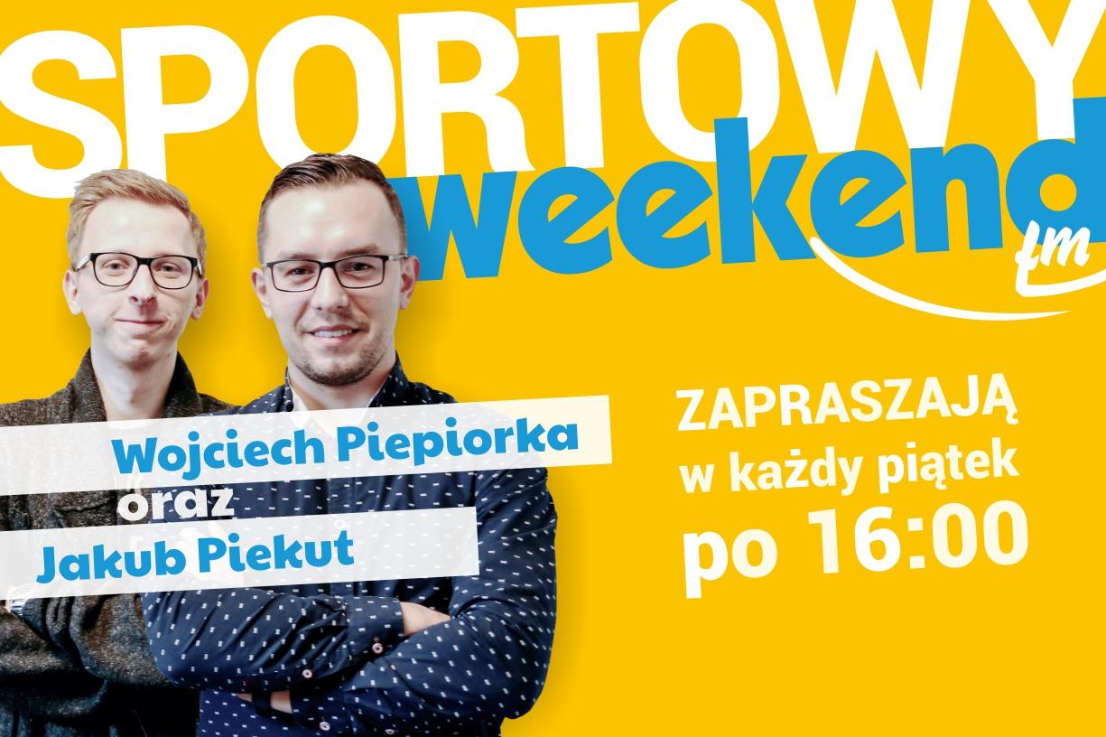 Sportowy Weekend w Weekend FM. Posłuchaj najnowszej audycji