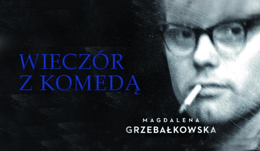 Wieczór z Krzysztofem Komedą w Chojnicach