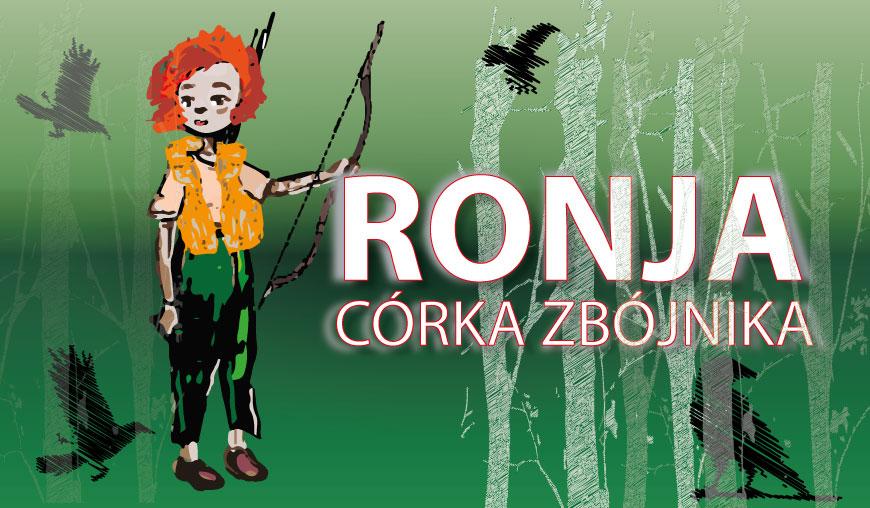 Chojnickie Centrum Kultury zaprasza dziś 9.06. na spektakl dla dzieci Ronja, córka zbójnika