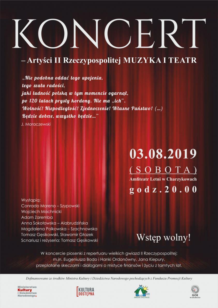 Artyści II Rzeczypospolitej - muzyka i teatr - ten koncert dziś 3.08 w Charzykowach