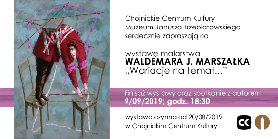 Wystawa malarstwa Waldemara J. Marszałka