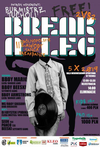 Znani i cenieni bboye będą oceniać tegoroczną, drugą edycję zawodów tanecznych Break a leg w Tucholi