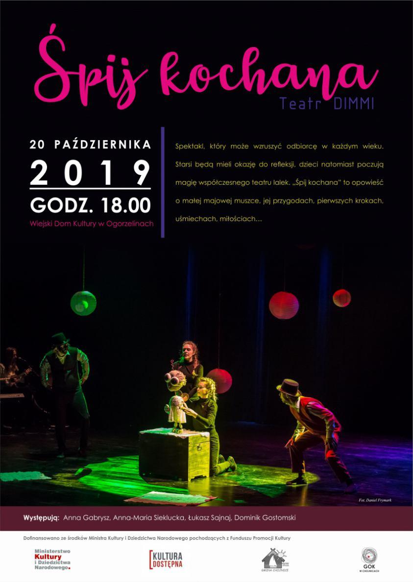 Śpij kochana. Spektakl w Wiejskim Domu Kultury w Ogorzelinach