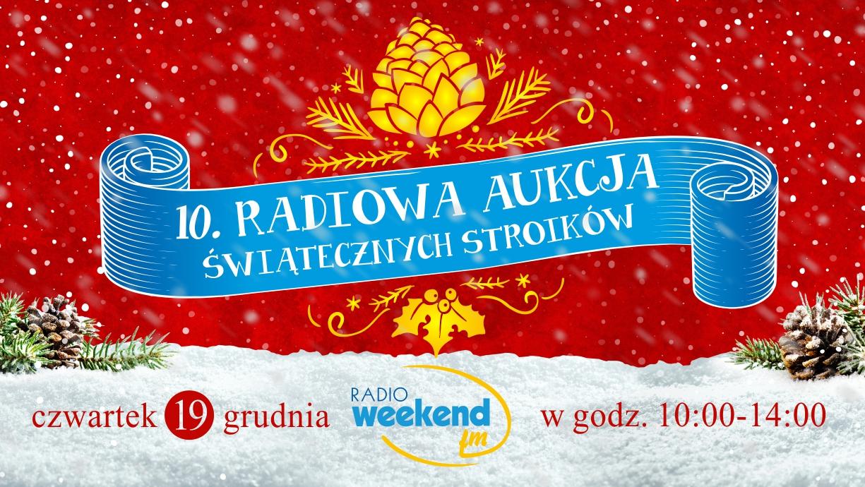 W czwartek 10. Radiowa aukcja świątecznych stroików w Weekend FM. Zdobądź stroik i pomóż chorym