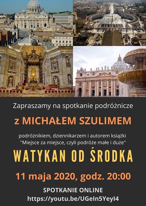 Watykan od środka - taki tytuł nosi spotkanie z podróżnikiem, na które zaprasza dziś 11.05 Miejska Biblioteka Publiczna w Człuchowie