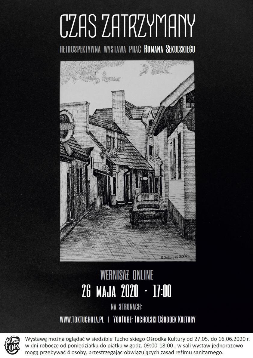 Dziś 26.05 w Tucholi wirtualny wernisaż prac Romana Sekulskiego