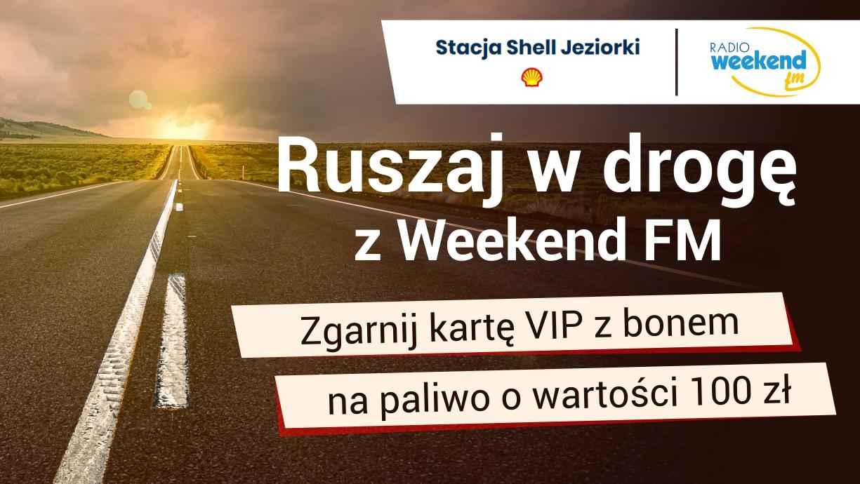 Ruszaj w drogę z Weekend FM!