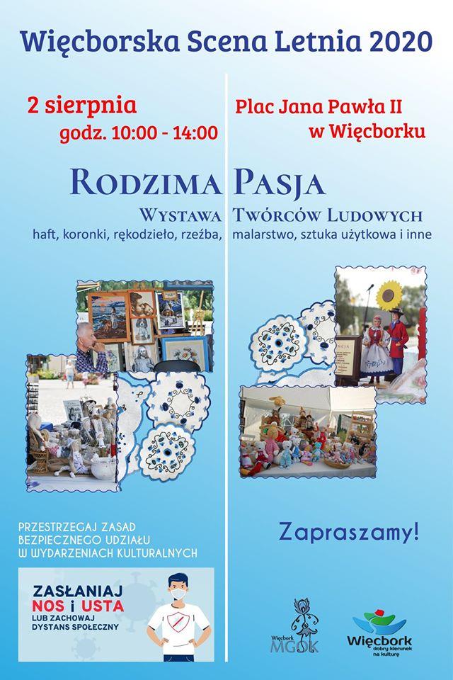 Dziś 2.08. w Więcborku wystawa rękodzielnictwa twórców ludowych pod nazwą Rodzima pasja