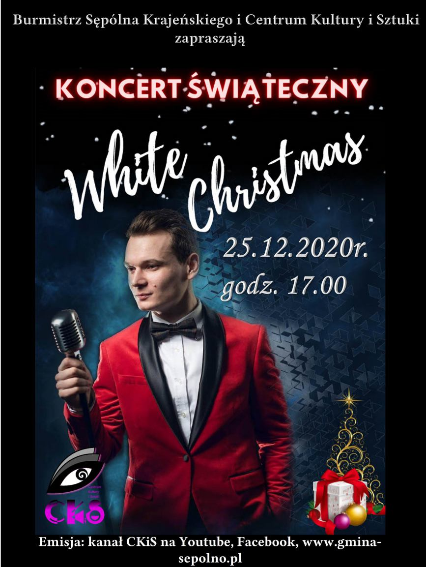 White Christmas - święta w rytmie pop. Koncert online w sępoleńskim Centrum Kultury i Sztuki