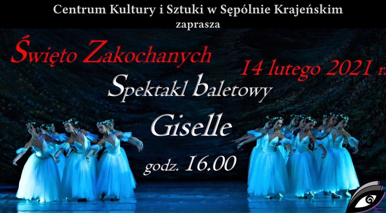XIX-wieczny balet Giselle to propozycja sępoleńskiego Centrum Kultury i Sztuki na Walentynki