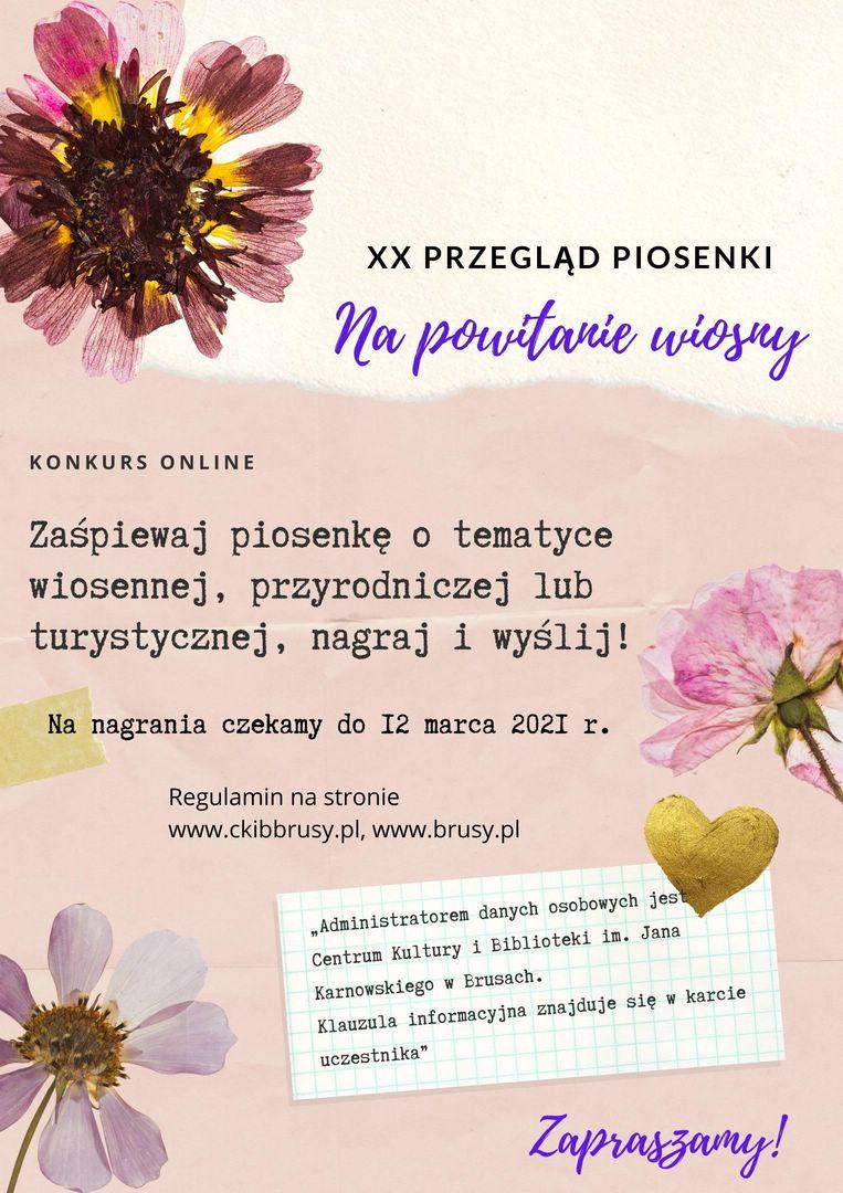 Organizowany co roku w Brusach Przegląd Piosenki Na powitanie wiosny tym razem odbędzie się w wersji online