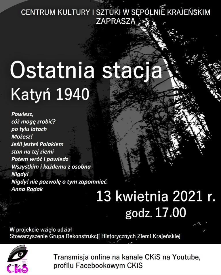 Centrum Kultury i Sztuki w Sępólnie Krajeńskim zaprasza na wspomnienie ofiar Katynia