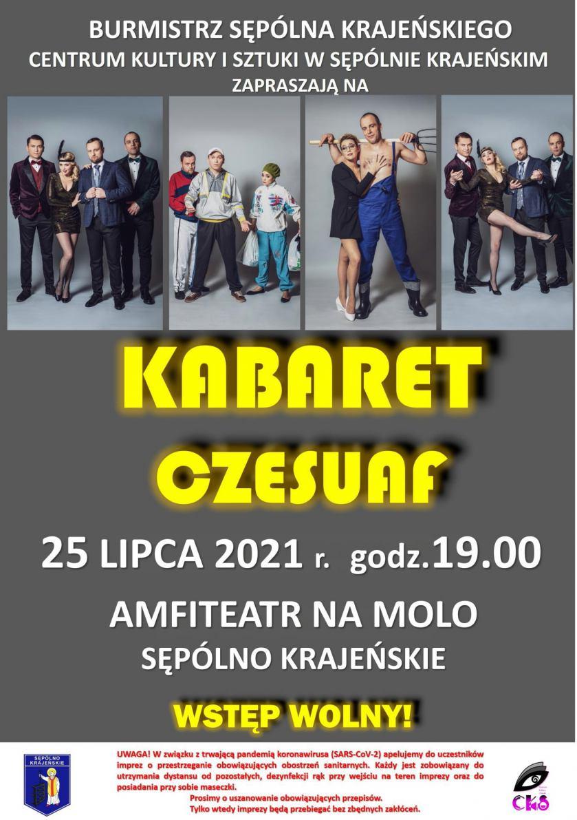 Poznański kabaret Czesuaf wystąpi dziś 25.07 na molo w Sępólnie Krajeńskim