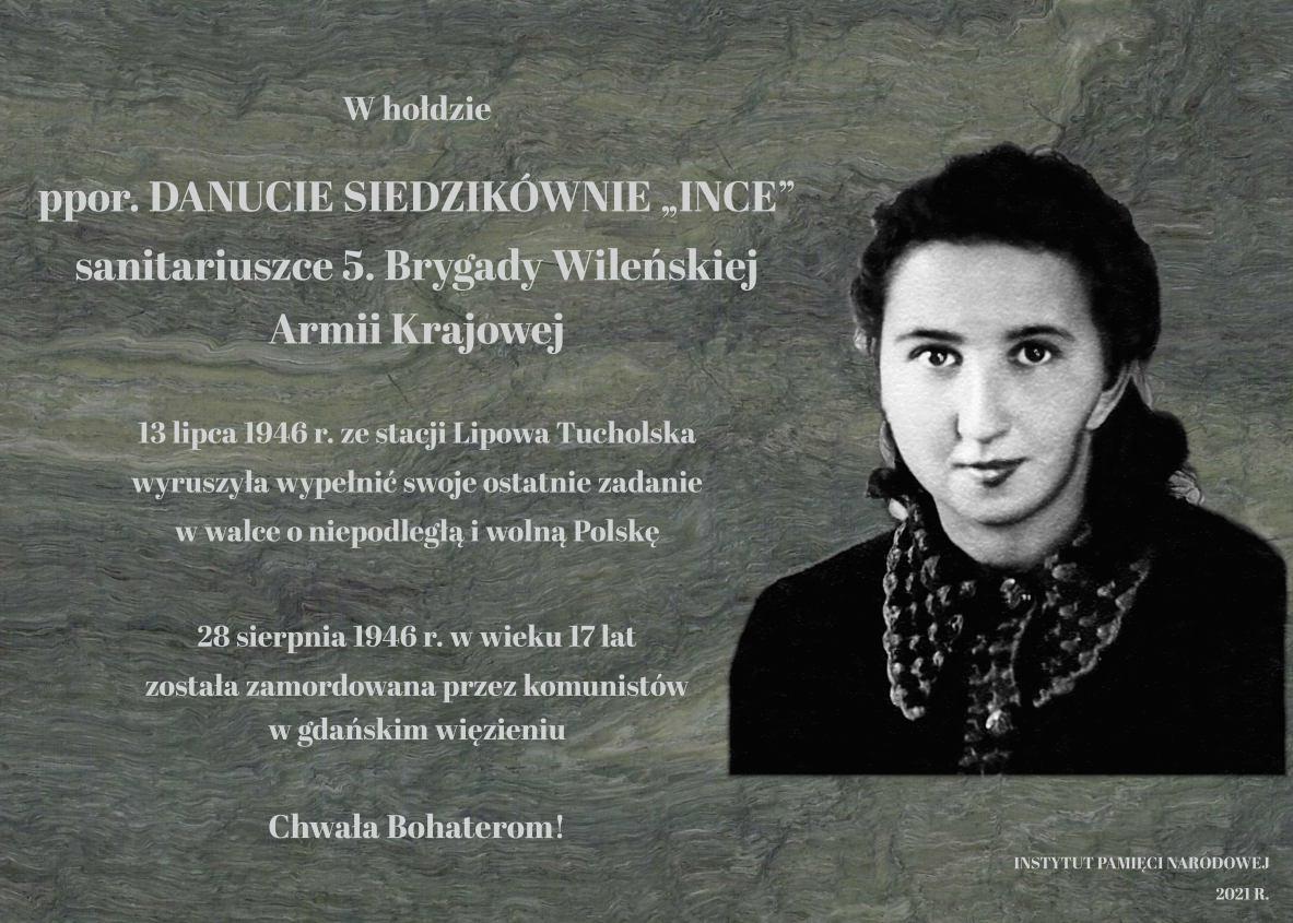 W ostatnią podróż wyruszyła ze stacji Lipowa Tucholska do Gdańska po opatrunki dla oddziału. W niedzielę w Lipowej Tucholskiej upamiętnią Danutę Siedzikównę Inkę