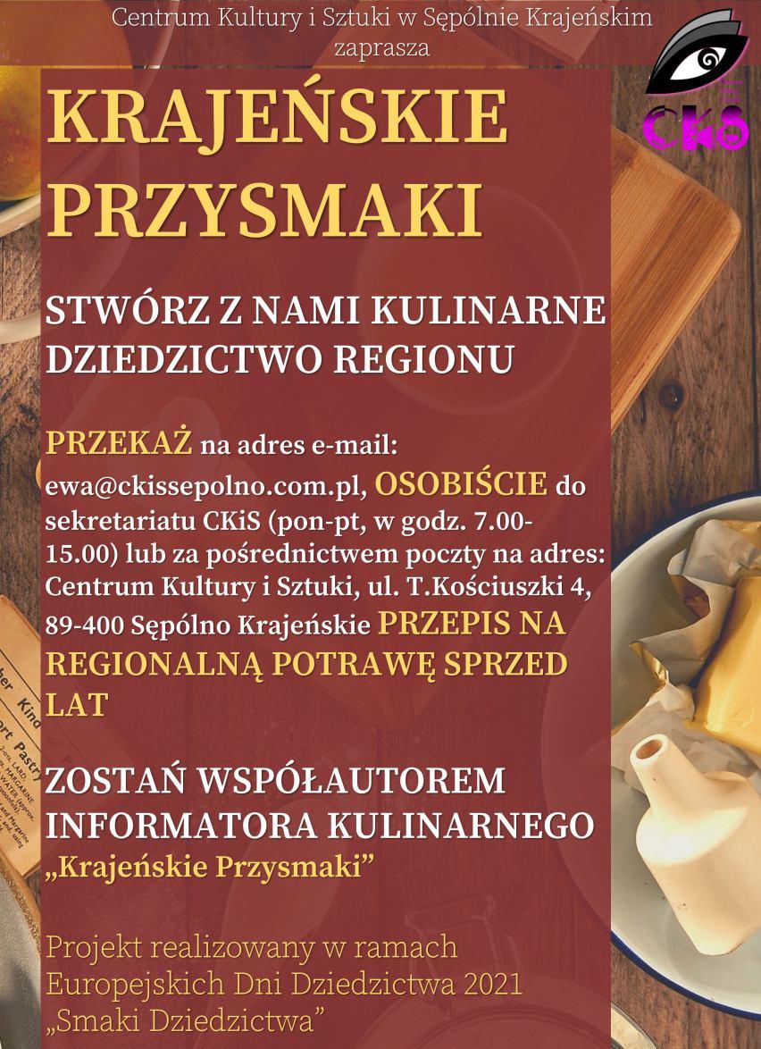 Centrum Kultury i Sztuki w Sępólnie Krajeńskim przygotowuje publikację na temat kulinarnych tradycji Krajny