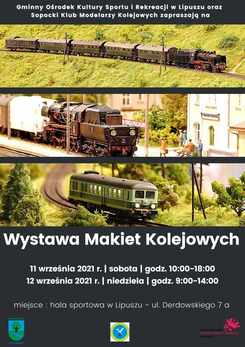 W najbliższy weekend w Lipuszu odbędzie się wystawa makiet kolejowych