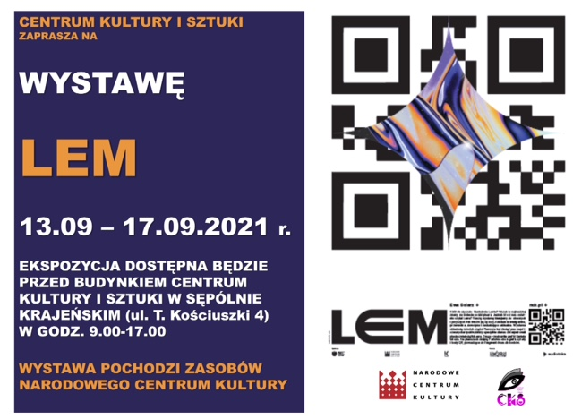 Przed Centrum Kultury i Sztuki w Sępólnie Krajeńskim można oglądać wystawę poświęconą pisarzowi Stanisławowi Lemowi