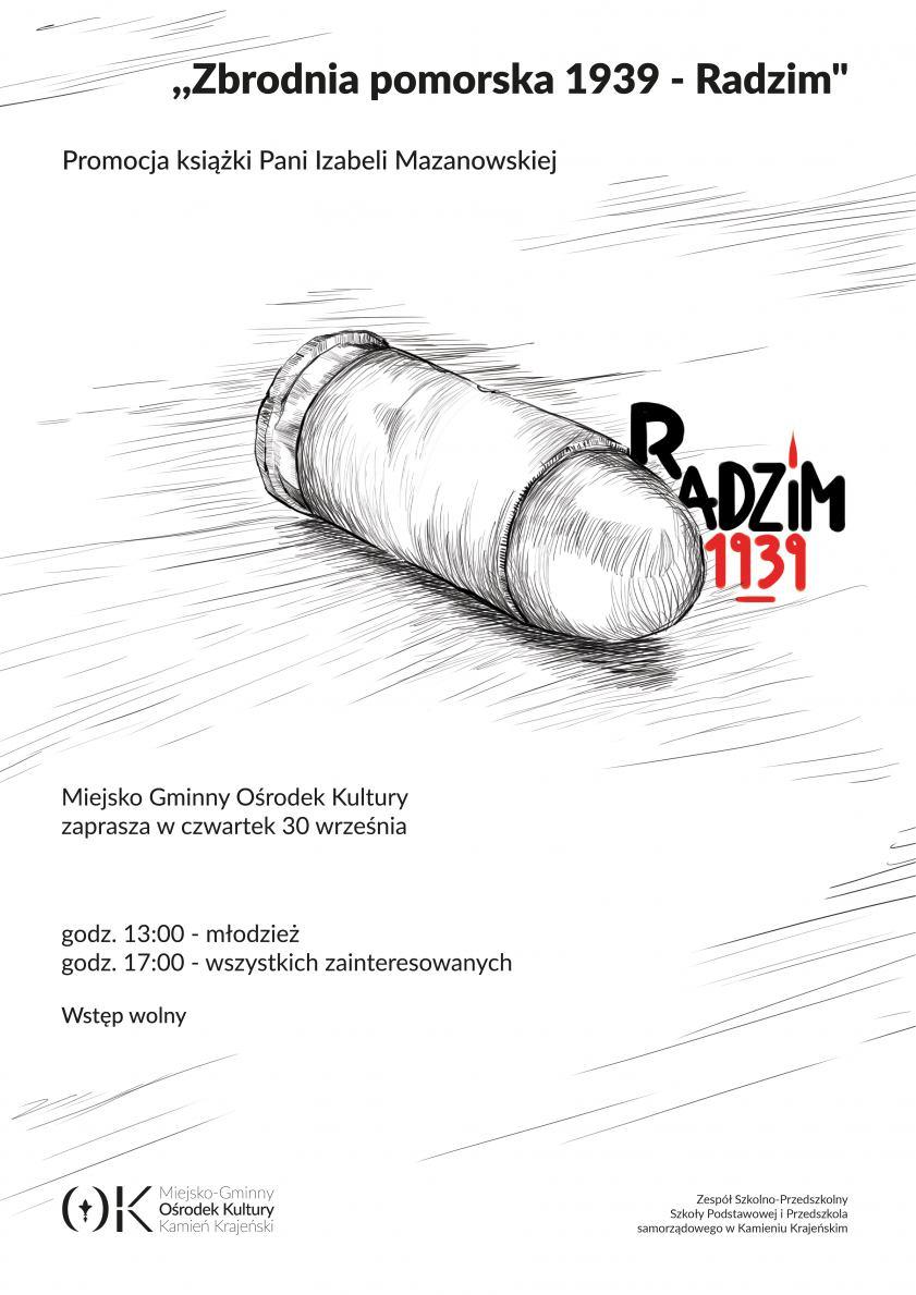 Spotkanie z dr Izabelą Mazanowską, autorką książki Radzim 39 w Kamieniu Krajeńskim