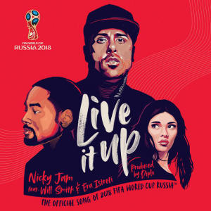 LIVIN UP - (NICKY JAM FEAT. WILL SMITH & ERA ISTREFI)