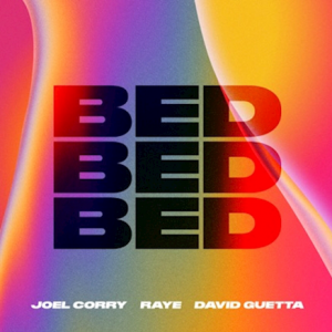 BED - (JOEL CORRY, RAYE, DAVID GUETTA)