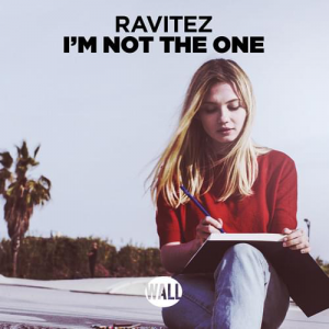 IM NOT THE ONE - (RAVITEZ)