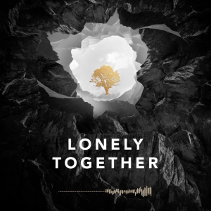 LONELY TOGETHER (FT. RITA ORA) - (AVICII)