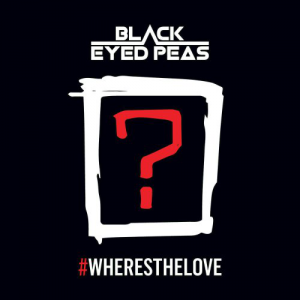 #WHERESTHELOVE - (BLACK EYED PEAS FT. THE WORLD)