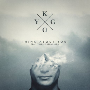 THINK ABOUT YOU - (KYGO FEAT. VALERIE BROUSSARD)