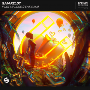 POST MALONE (FEAT. RANI) - (SAM FELDT)