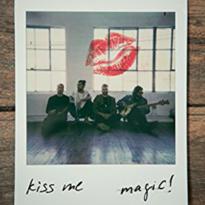 KISS ME - (MAGIC!)