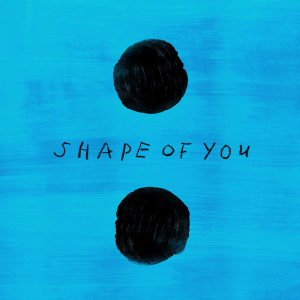 SHAPE OF YOU - (ED SHEERAN)