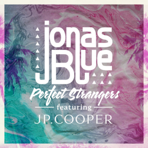 PERFECT STRANGERS - (JONAS BLUE FT. JP COOPER)