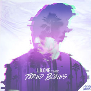 TIRED BONS - (L.B.ONE FEAT. LAENZ)