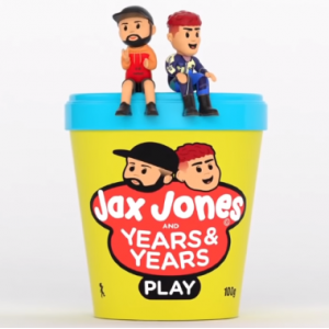 PLAY - (JAX JONES & YEARS & YEARS)