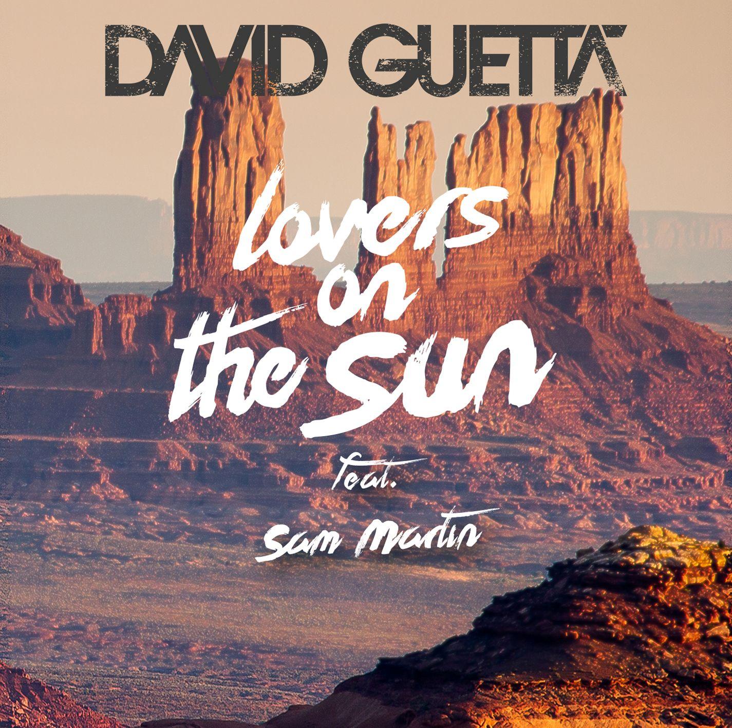 David Guetta – Lovers On The Sun